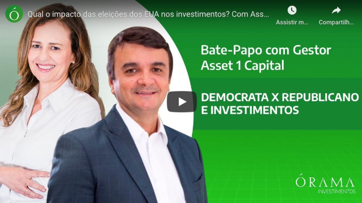 Qual o impacto das eleições dos EUA nos investimentos? Com Asset 1 | Órama Investimentos